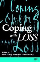 Coping with loss : helping patients and their families