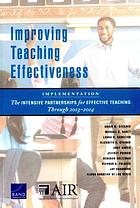 Improving teaching effectiveness : implementation : the Intensive Partnerships for Effective Teaching through 2013-2014