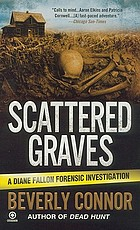 Scattered graves : a Diane Fallon forensic investigation