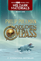 The golden compass : his dark materials book one