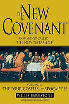 The New Covenant, commonly called the New Testament