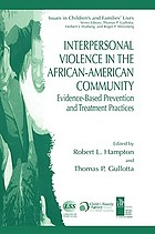 Interpersonal violence in the African American community : evidence-based prevention and treatment practices