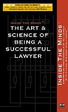 Inside the minds : firm leadership : leading lawyers on the art & science of managing a law firm.
