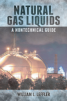 Natural gas liquids : a nontechnical guide