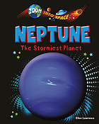 Neptune : the stormiest planet
