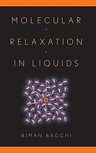 Molecular relaxation in liquids