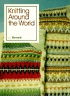 Knitting around the world from Threads.