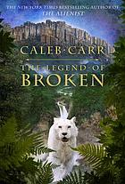 The legend of Broken