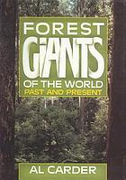 Forest giants of the world, past and present