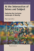 At the intersection of selves and subject : exploring the curricular landscape of identity