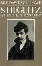 Stieglitz : a memoir/biography