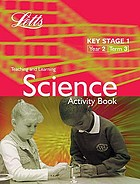 Science. Key stage 1, year 2, term 3