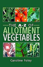 The A-Z of allotment vegetables.