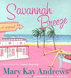 Savannah breeze [a novel
