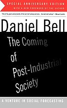 The coming of post-industrial society : a venture in social forecasting