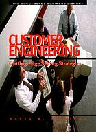 Customer engineering : cutting-edge selling strategies
