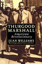Thurgood Marshall, American revolutionary.