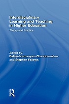 Interdisciplinary learning and teaching in higher education : theory and practice