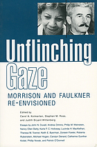 Unflinching gaze : Morrison and Faulkner re-envisioned