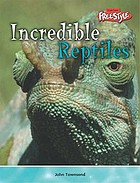 Incredible reptiles