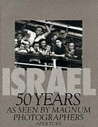 Israel : 50 years as seen by Magnum photographers.