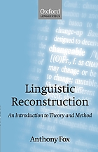 Linguistic reconstruction : an introduction to theory and method