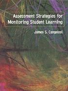 Assessment strategies for monitoring student learning