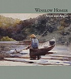 Winslow Homer : artist and angler