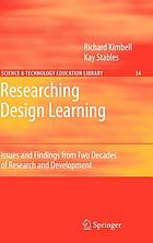 Researching design learning : issues and findings from two decades of research and development