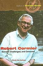 Robert Cormier : banned, challenged, and censored