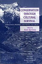 Conservation through survival : indigenous peoples and protected areas
