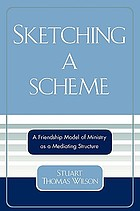 Sketching a scheme : a friendship model of ministry as a mediating structure