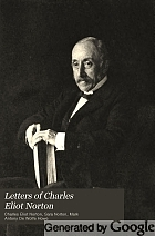 Letters of Charles Eliot Norton,