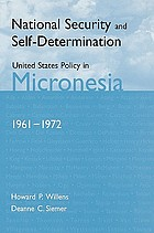 United States policy in Micronesia and the Northern Mariana Islands, 1961-1972 : the fragmentation of the Trust Territory of the Pacific Islands