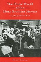 The comic world of the Marx Brothers' movies :