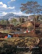 Poussin and nature : Arcadian visions