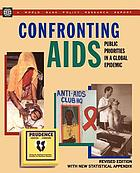 Confronting AIDS : public priorities in a global epidemic.