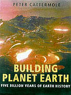 Building planet Earth : [five billion years of Earth history]