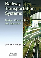 Railway transportation systems : design, construction and operation