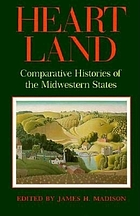 Heartland : comparative histories of the midwestern states