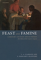 Feast and famine : food and nutrition in Ireland, 1500-1920