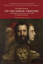 On the heroic frenzies : a translation of De gli eroici furori
