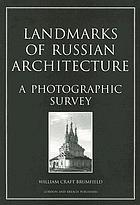 Landmarks of Russian architecture : a photographic survey