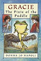 Gracie : the pixie of the puddle