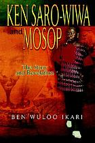 Ken Saro-Wiwa and MOSOP : the story and revelation