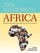 Social accountability in Africa : practitioners' experiences and lessons