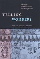 Telling wonders : ethnographic and political discourse in the work of Herodotus