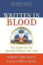 Written in blood : the story of the Haitian people, 1492-1995