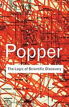 Popper : the logic of scientific discovery.