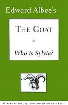 The goat, or, Who is Sylvia? : notes toward a definition of tragedy